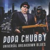 Chubby, Popa - Universal Breakdown Blues (cover)