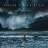 Circles - Last One