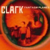 Clark - Fantasm Planes (cover)