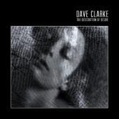 Clarke, Dave - Desecration of Desire (Coloured Vinyl) (2LP)