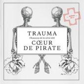 Coeur De Pirate - Trauma (cover)