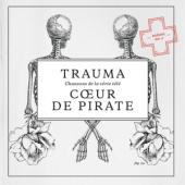 Coeur De Pirate - Trauma (cover)