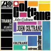 Coltrane, John - Trane: The Atlantic Collection