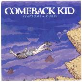 Comeback Kid - Symptoms + Cures  (cover)