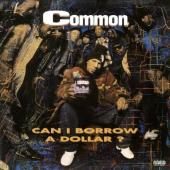 Common - Can I Borrow a Dollar (LP)