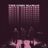 Como Mamas - Move Upstairs (LP+Download)