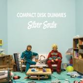 Compact Disk Dummies - Silver Souls (LP)