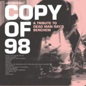 Copy Of '98 (A Tribute To Dead Man Ray's Berchem) (cover)