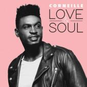 Corneille - Love and Soul