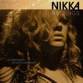 Costa, Nikka - Nikka & Strings Underneath & In Between (LP)