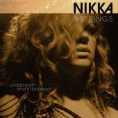 Costa, Nikka - Nikka & Strings Underneath & In Between