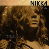 Costa, Nikka - Nikka & Strings Underneath & In Between (LP)