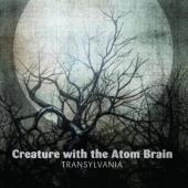 Creature With The Atom Brain - Transylvania (cover)