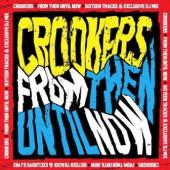 Crookers - From Then Until Now (2CD) (cover)