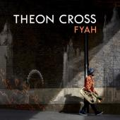 Cross, Theon - Fyah (LP)