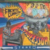 Cumbiero, Frente - Meets Mad Professor (cover)