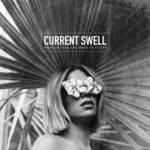 Current Swell - When To Talk & When To Listen (LP)