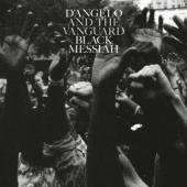 D'Angelo & The Vanguard - Black Messiah