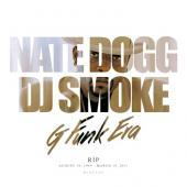 DJ Smoke & Nate Dogg - G Funk Era (Mixtape)