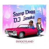 DJ Smoke & Snoop Dogg - Doggyland