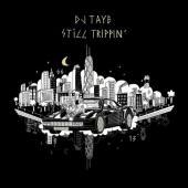 DJ Taye - Still Trippin' (LP)