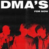 DMA's - For Now (LP)