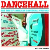 Dancehall (The Rise of Jamaican Dancehall Culture) (3LP)