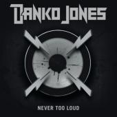 Danko Jones - Never Too Loud (cover)