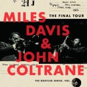 Davis, Miles & John Coltrane - Final Tour (The Bootleg Series Vol. 6) (4CD)