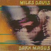 Davis, Miles - Dark Magus (2LP)