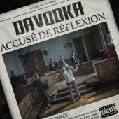 Davodka - Accusé de réflexion