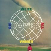 Dawes - We're All Gonna Die (LP)
