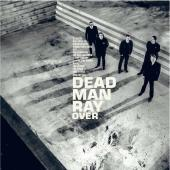 Dead Man Ray - Over