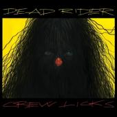 Dead Rider - Crew Licks (LP)