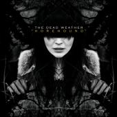 Dead Weather - Horehound (Ltd LP) (cover)