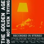 Dead! - Golden Age of Not Even Trying (2LP)