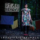 Dear Reader - Idealistic Animals -ltd- (cover)