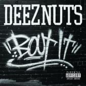 Deez Nuts - Bout It -ltd- (cover)