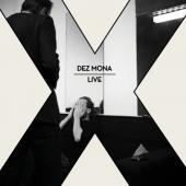 Dez Mona - X (Live)