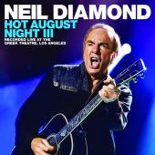 Diamond, Neil - Hot August Night III (2CD+BluRay)