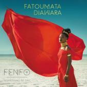 Diawara, Fatoumata - Fenfo (LP+CD)