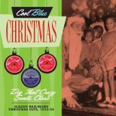 Dig That Crazy Santa Claus (Classic R&B & Blues Christmas Cuts 1953-56)