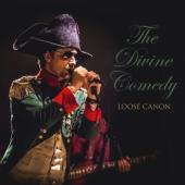 Divine Comedy - Loose Canon (Live In Europe 2016-2017)