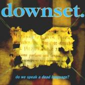 Downset - Do We Speak a Dead Language (LP)
