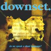 Downset - Do We Speak a Dead Language (LP)