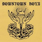 Downtown Boys - Cost of Living (LP)
