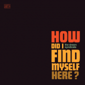 Dream Syndicate - How Did I Find Myself Here (Turquoise Vinyl) (LP+Download)