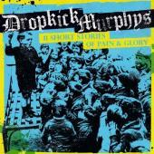 Dropkick Murphys - 11 Short Stories Of Pain & Glory (LP)