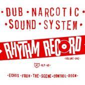 Dub Narcotic Sound System - Rhythm Records Vol. 1 (LP)