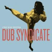 Dub Syndicate - One Way System (2LP+Download)